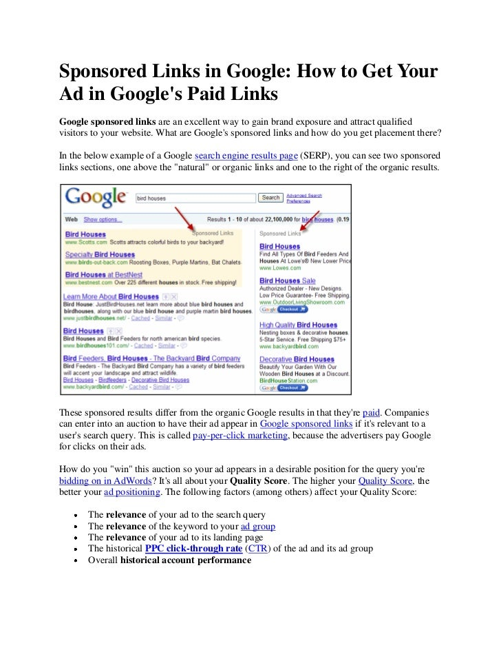 Sponsored Links in Google: How to Get YourAd in Googles Paid LinksGoogle sponsored links are an excellent way to gain bran...