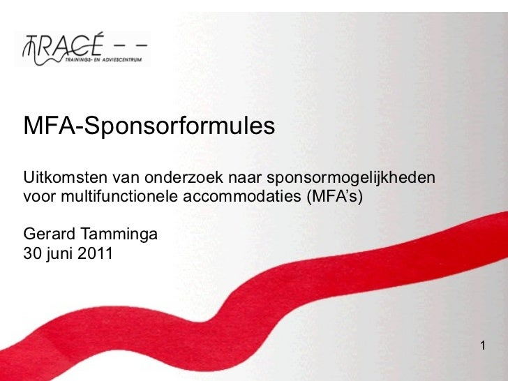 MFA-Sponsorformules U itkomsten van onderzoek naar sponsormogelijkheden voor multifunctionele accommodaties (MFA's)  Gerar...