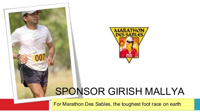 SPONSOR GIRISH MALLYAFor Marathon Des Sables, the toughest foot race on earth