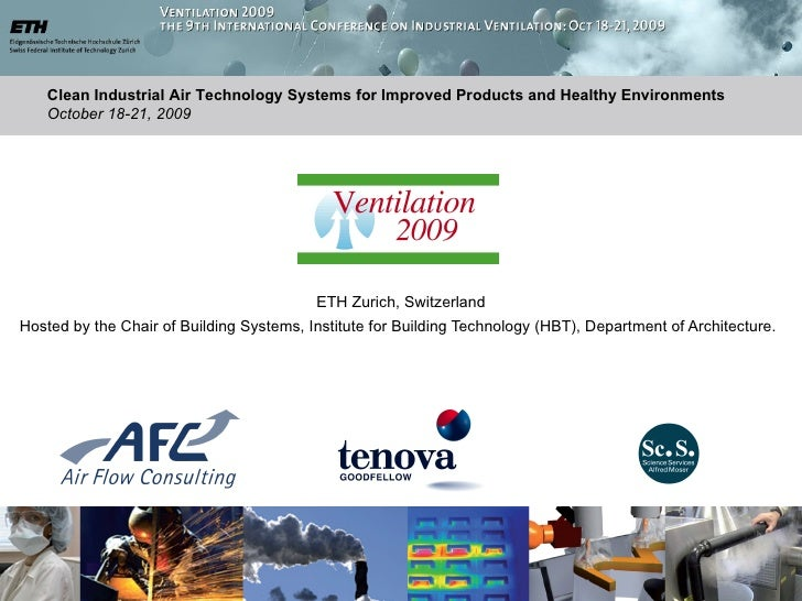 Clean Industrial Air Technology Systems for Improved Products and Healthy Environments    October 18-21, 2009             ...