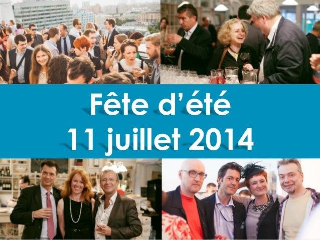 Fête d'été 11 juillet 2014