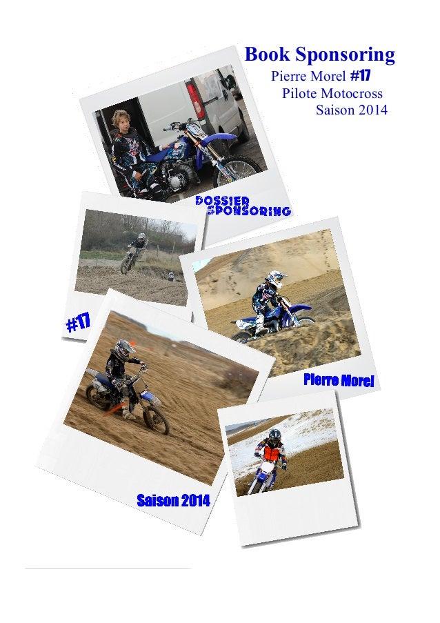 Book Sponsoring Pierre Morel #17 Pilote Motocross Saison 2014