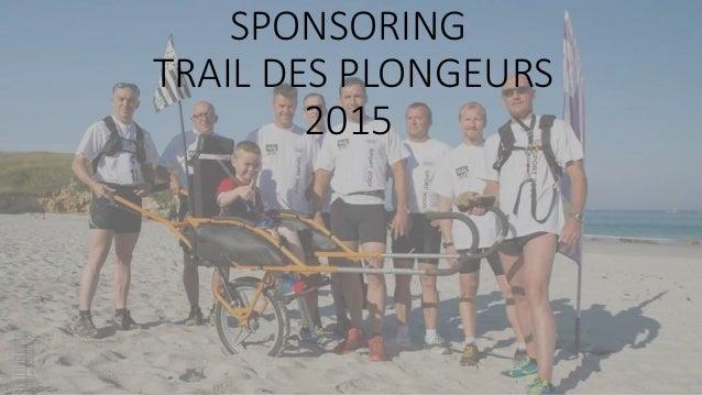 SPONSORING TRAIL DES PLONGEURS 2015