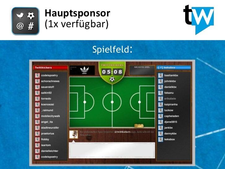 Hauptsponsor(1x verfügbar)          Spielfeld: