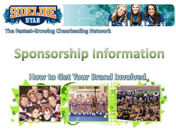 The Fastest-Growing Cheerleading Network<br />SponsorshipInformation <br />How to Get Your Brand Involved<br />