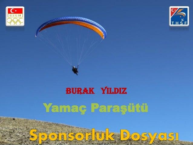 BURAK YILDIZYamaç Paraşütü