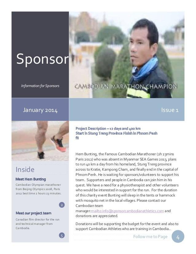 Sponsor r Information for Sponsors  January 2014  Issue 1  Inside Cambodian Olympian marathoner from Beijing Olympics 2008...