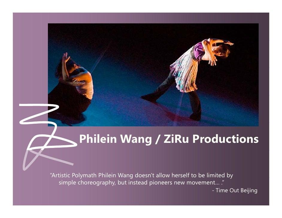"WelcomePage                               Philein Wang / ZiRu Productions                 ""Artistic Polymath Philein Wang..."