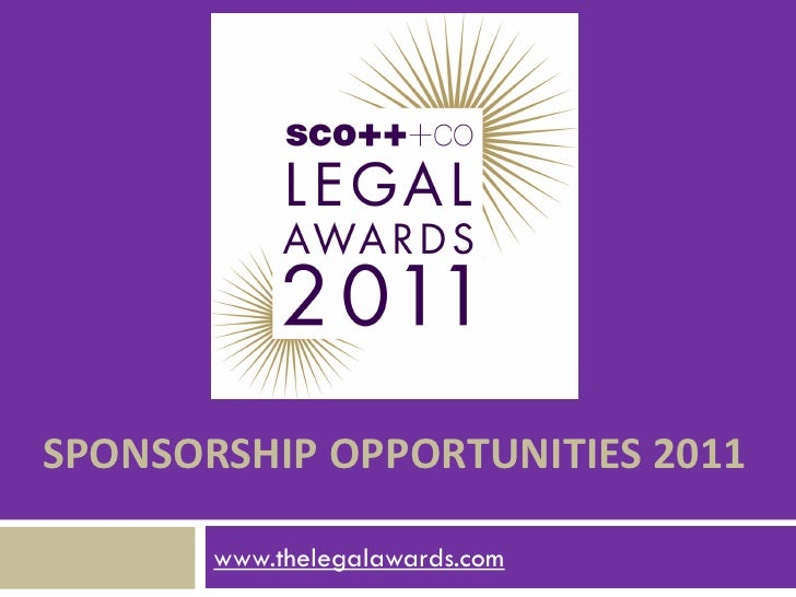 SPONSORSHIP OPPORTUNITIES 2011         www.thelegalawards.com