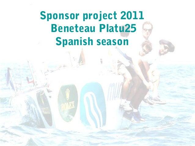 Sponsor project 2011 Beneteau Platu25 Spanish season