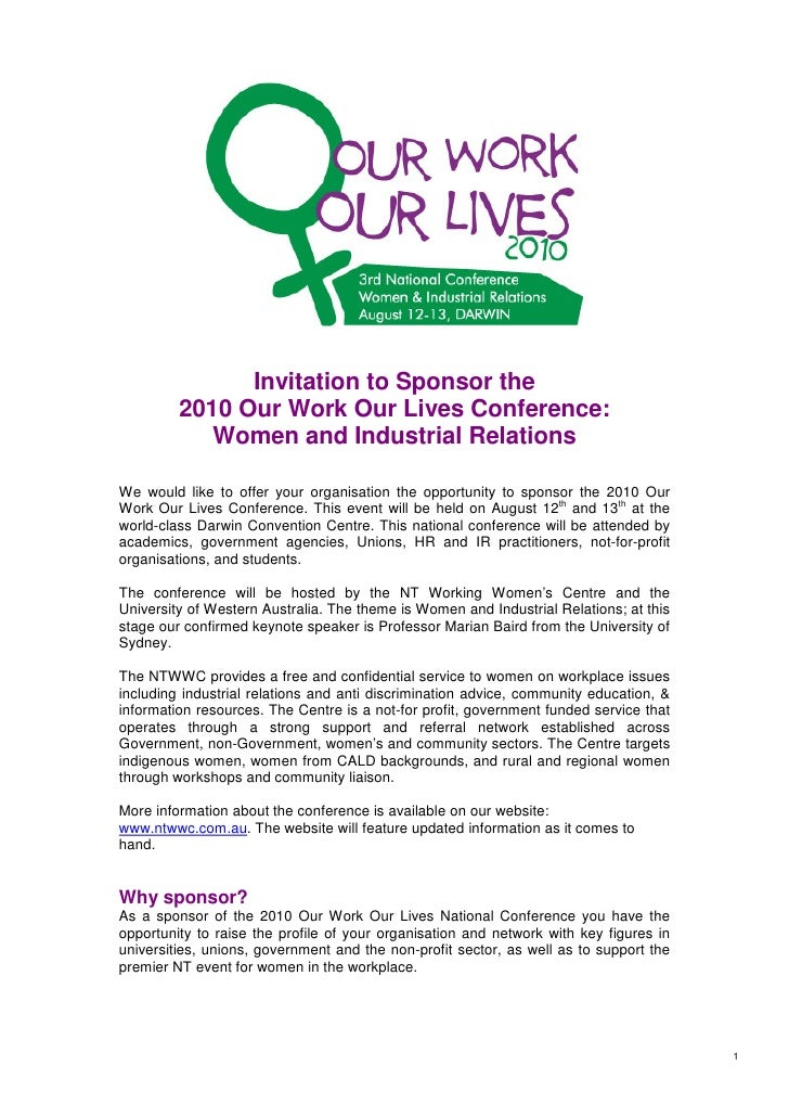 Invitation to Sponsor the         2010 Our Work Our Lives Conference:            Women and Industrial RelationsWe would li...