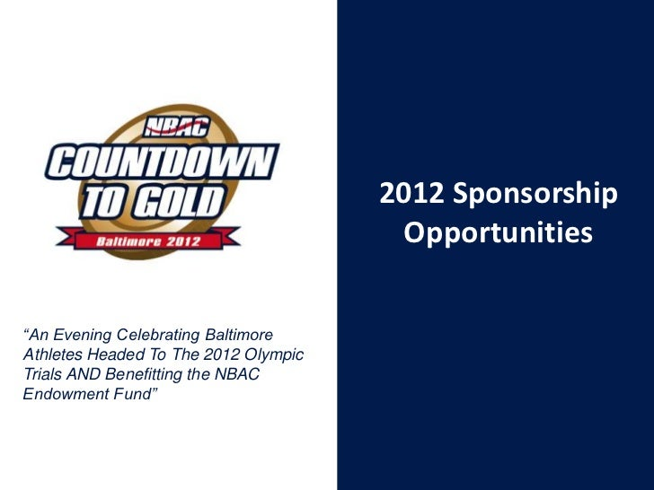 "2012 Sponsorship                                        Opportunities""An Evening Celebrating BaltimoreAthletes Headed To T..."