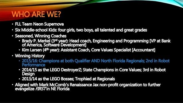Team Neon Supernova, North Florida FIRST LEGO League Champions, Spons…