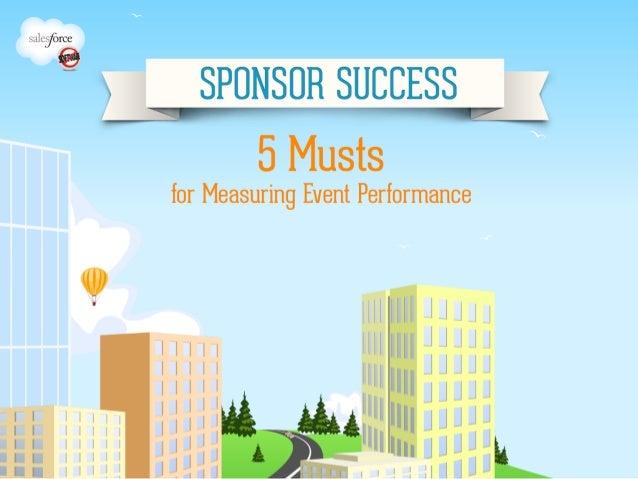 Sponsor Success Webinar #1 - Five Musts for Measuring Event Performance