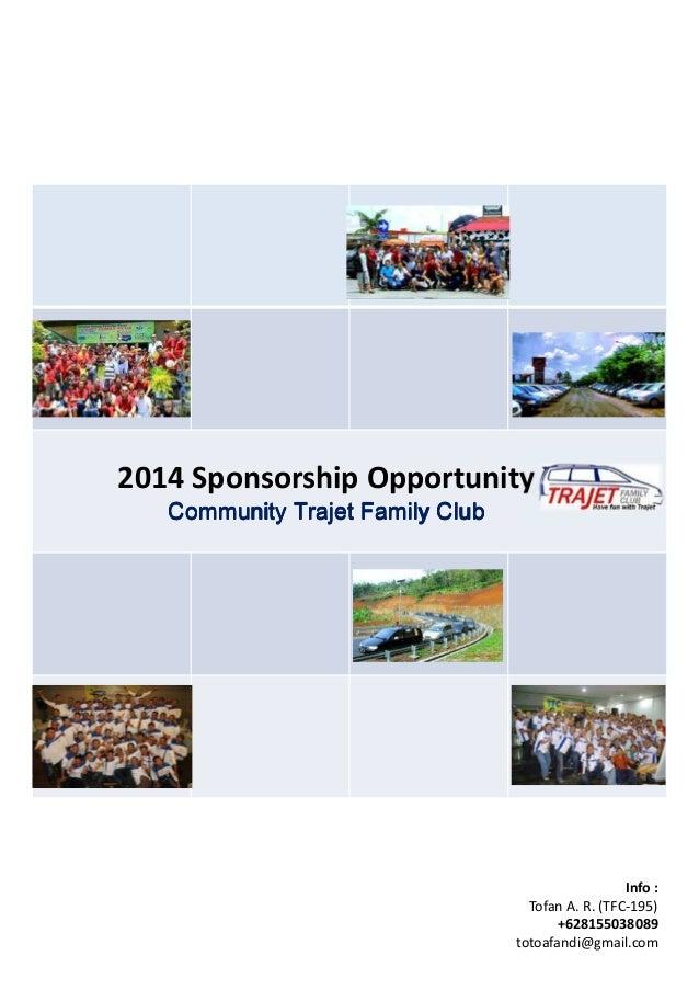 2014 Sponsorship Opportunity Community Trajet Family Club  Info : Tofan A. R. (TFC-195) +628155038089 totoafandi@gmail.com