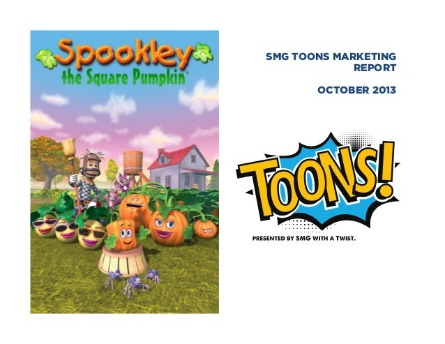SMG TOONS MARKETING REPORT OCTOBER 2013