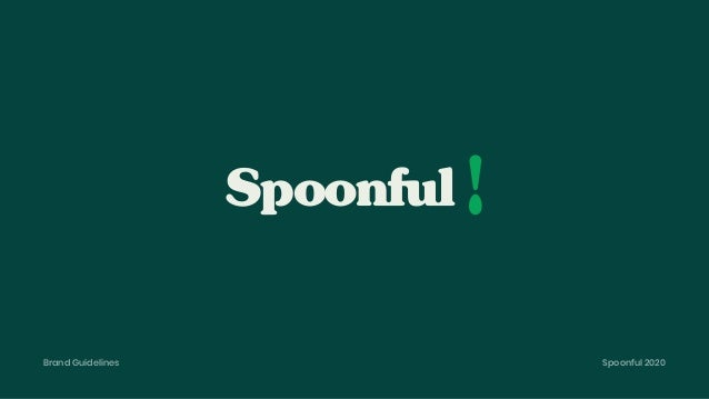 Brand Guidelines Spoonful 2020