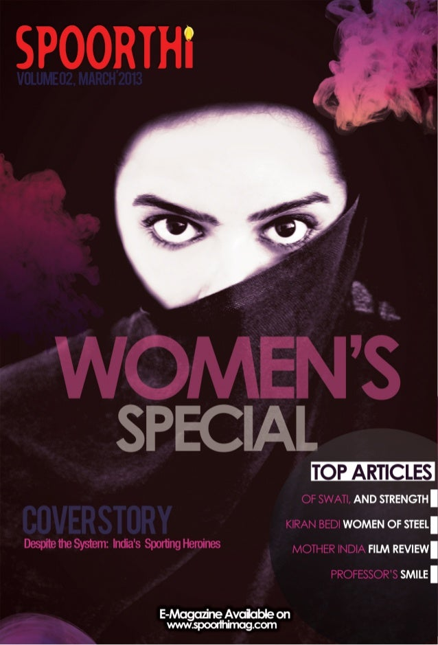 MARCH 2013                          CONTENTS     FEATURES 03 Cover Story     Despite the System: India's Sporting Heroines...