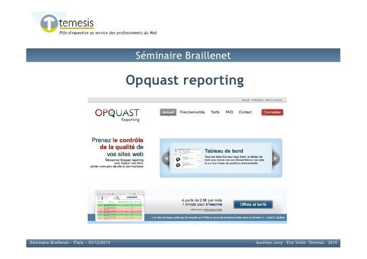 Séminaire Braillenet                                            Opquast reporting                                         ...