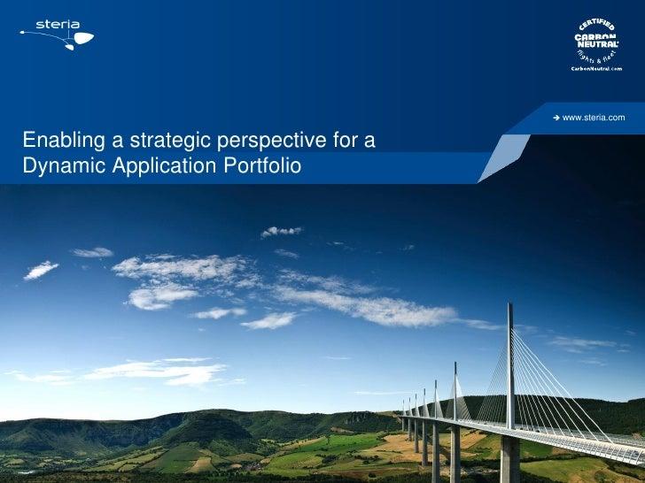    www.steria.comEnabling a strategic perspective for aDynamic Application Portfolio