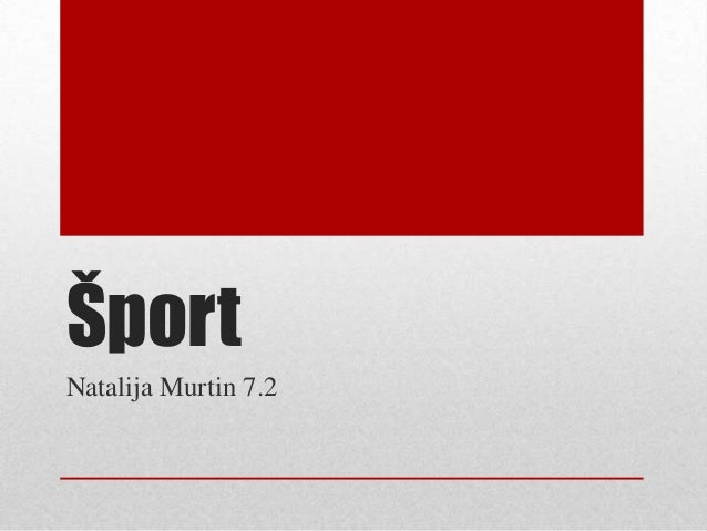 Šport Natalija Murtin 7.2