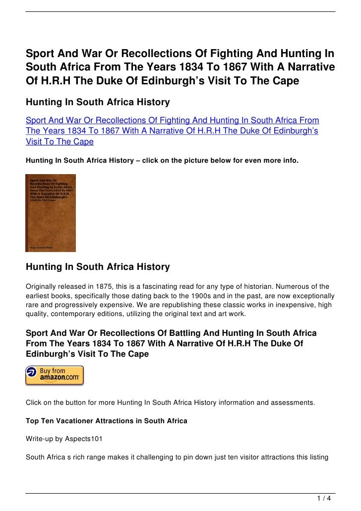 Sport And War Or Recollections Of Fighting And Hunting InSouth Africa From The Years 1834 To 1867 With A NarrativeOf H.R.H...