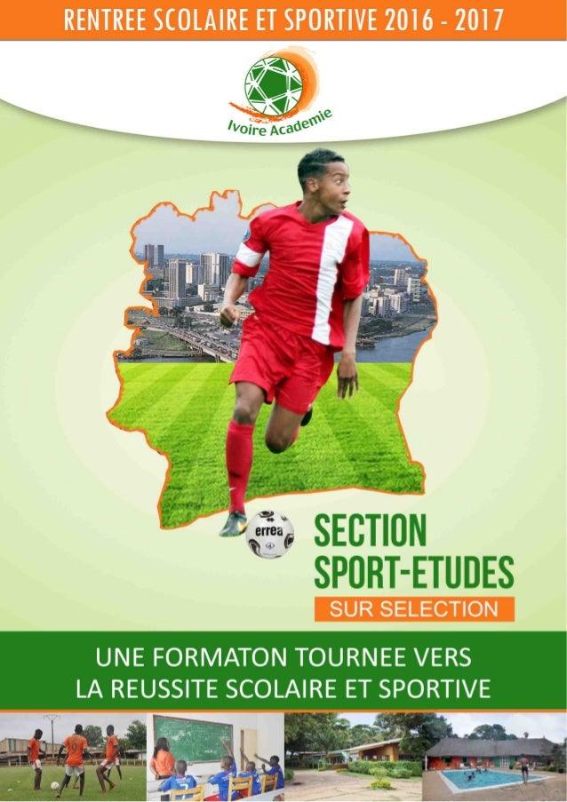 Sport Etudes - Rentrée 2016 - Ivoire Académie