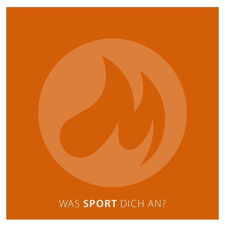 WAS SPORT DICH AN?