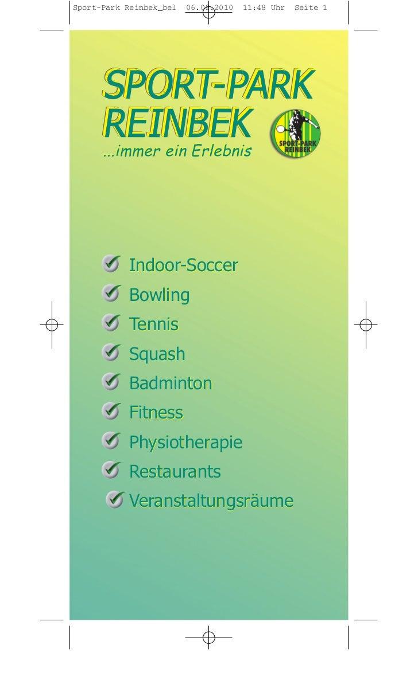 Sport-Park Reinbek_bel   06.08.2010   11:48 Uhr   Seite 1      ...immer ein Erlebnis           Indoor-Soccer           Bow...