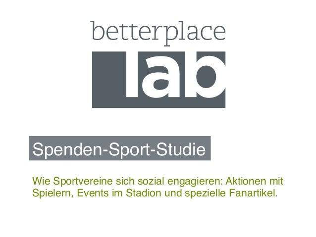 Spenden-Sport-Studie!Wie Sportvereine sich sozial engagieren: Aktionen mitSpielern, Events im Stadion und spezielle Fanart...
