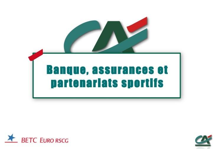 Banque, assurances et partenariats sportifs
