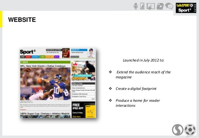 WEBSITELaunched in July 2012 to: Extend the audience reach of themagazine Create a digital footprint Produce a home for...