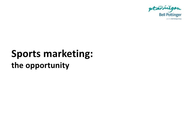 Sports marketing: the opportunity
