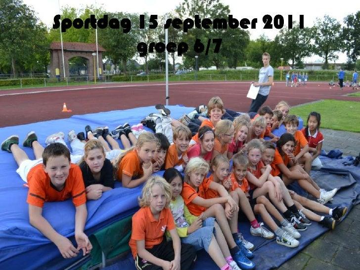 Sportdag 15 september 2011 groep 6/7<br />