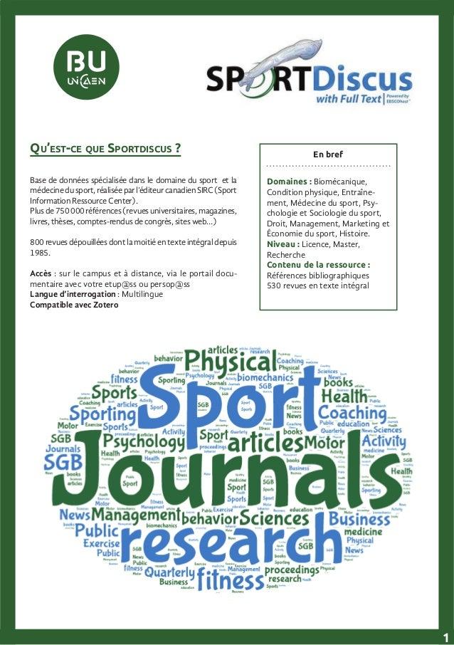 En bref Domaines : Biomécanique, Condition physique, Entraîne- ment, Médecine du sport, Psy- chologie et Sociologie du spo...