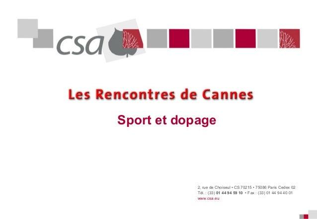 Sport et dopage  2, rue de Choiseul • CS 70215 • 75086 Paris Cedex 02 Tél. : (33) 01 44 94 59 10 • Fax : (33) 01 44 94 40 ...