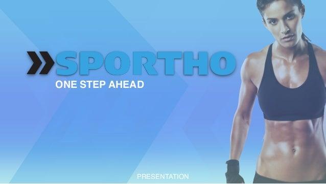 af2f15ff43 Sportho presentation - One Step Ahead