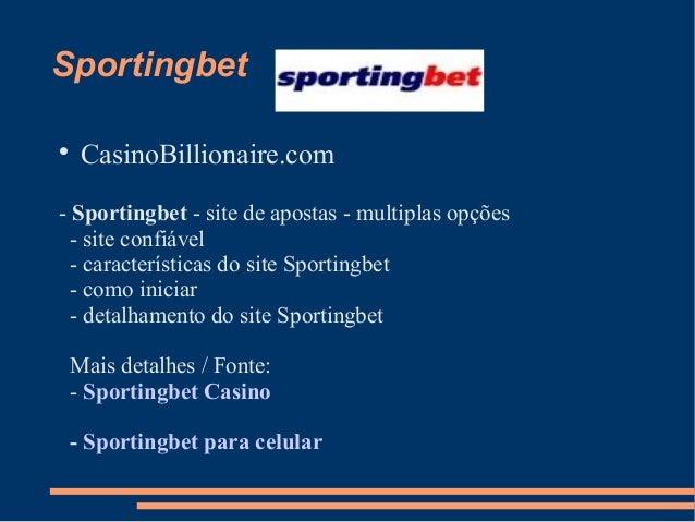Sportingbet  CasinoBillionaire.com - Sportingbet - site de apostas - multiplas opções - site confiável - características ...