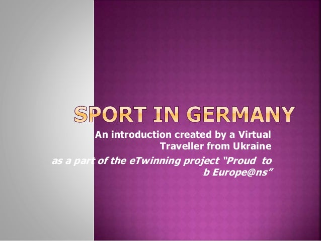 "An introduction created by a Virtual Traveller from Ukraine as a part of the eTwinning project ""Proud to b Europe@ns"""