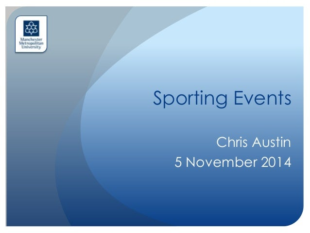Sporting events event perspectives series sporting events chris austin 5 november 2014 malvernweather Image collections