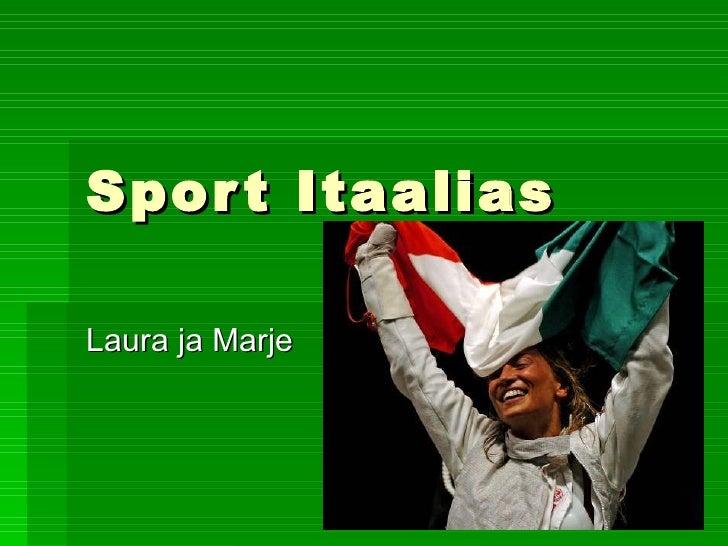 Sport Itaalias Laura ja Marje