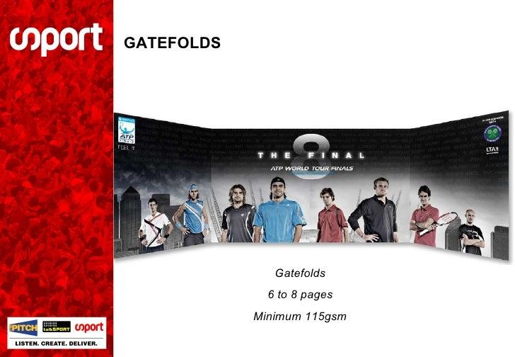 GATEFOLDS Gatefolds 6 to 8 pages Minimum 115gsm