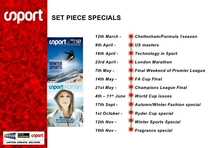 SET PIECE SPECIALS 12th March -  Cheltenham/Formula 1season 9th April - US masters 16th April -  Technology in Sport 23rd ...