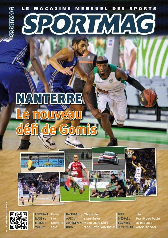 Nanterre  Le nouveau  défi de Gomis  Football : Reims  Rugby : Lyon  Basket : Nanterre  Volley : Sète  Handball : Chambéry...