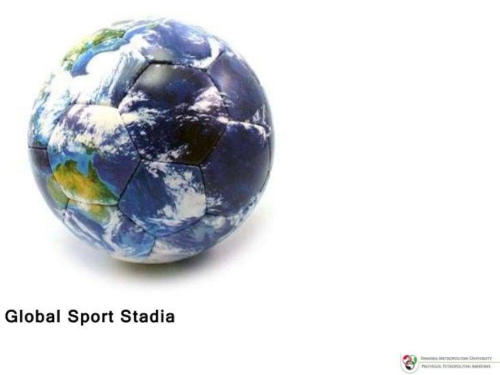 Global Sport Stadia