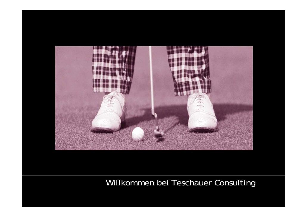 Willkommen bei Teschauer Consulting                                       1