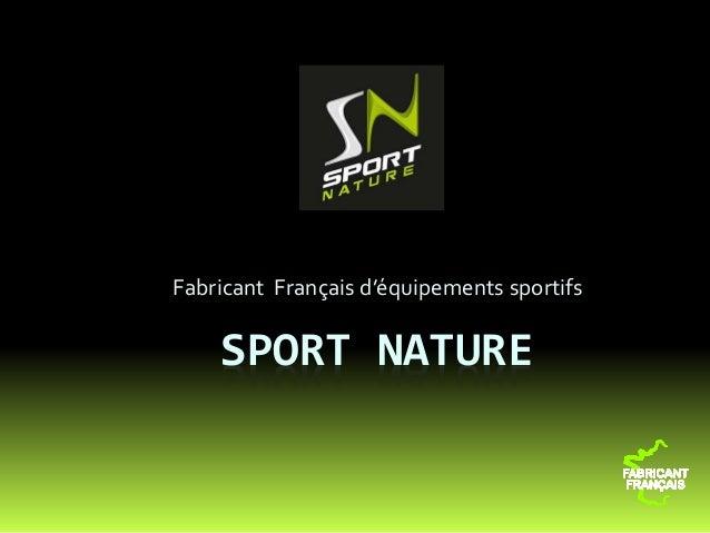SPORT NATURE Fabricant Français d'équipements sportifs