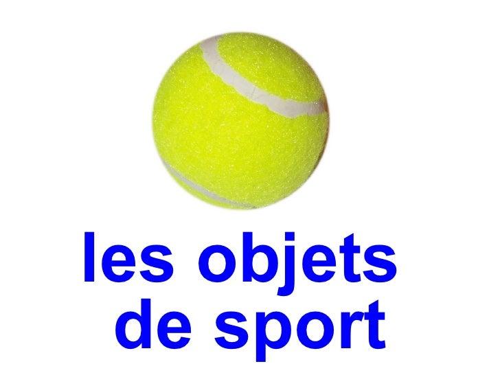 les objets de sport