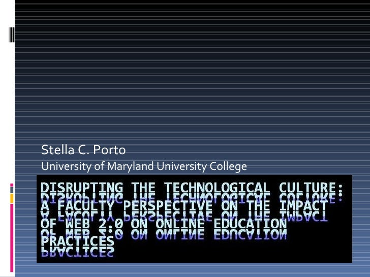 Stella C. Porto University of Maryland University College