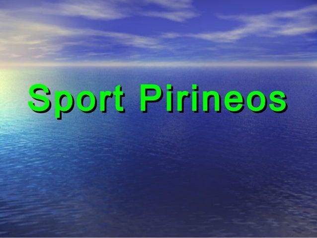 Sport PirineosSport Pirineos